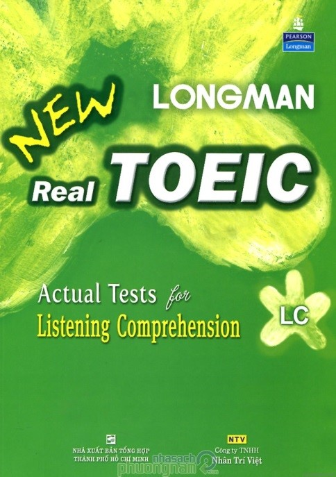 Longman New Real TOEIC – Actual tests for listening comprehension (LC)