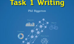 The Complete Guide to Task 1 Writing by Phil Biggerton
