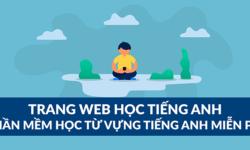 Top 11+ trang Web học Từ vựng tiếng Anh miễn phí
