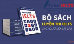 Tổng hợp Sách luyện thi IELTS nên dùng