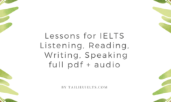 Download Lessons for IELTS – Listening, Reading, Writing, Speaking full [pdf + Audio]