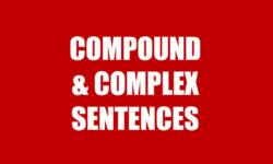 Câu ghép, câu phức trong tiếng Anh - Những điều bạn cần biết