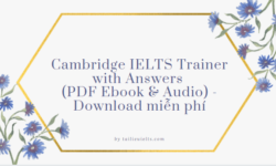 Cambridge IELTS Trainer with Answers (PDF Ebook & Audio) - Download miễn phí