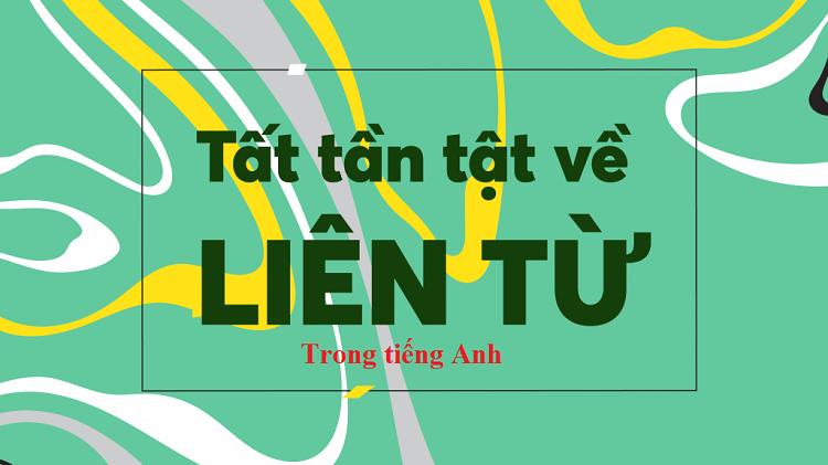 Liên từ trong tiếng Anh
