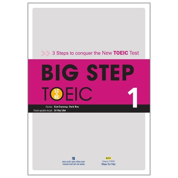 Big Step TOEIC 1: Sơ cấp (TOEIC 400 – 550)