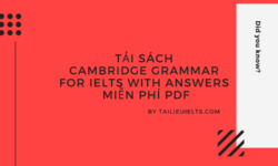 Tải sách Cambridge Grammar for IELTS with Answers miễn phí PDF