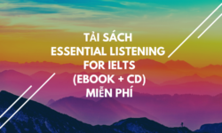 Tải sách Essential Listening For IELTS (Ebook + CD) miễn phí
