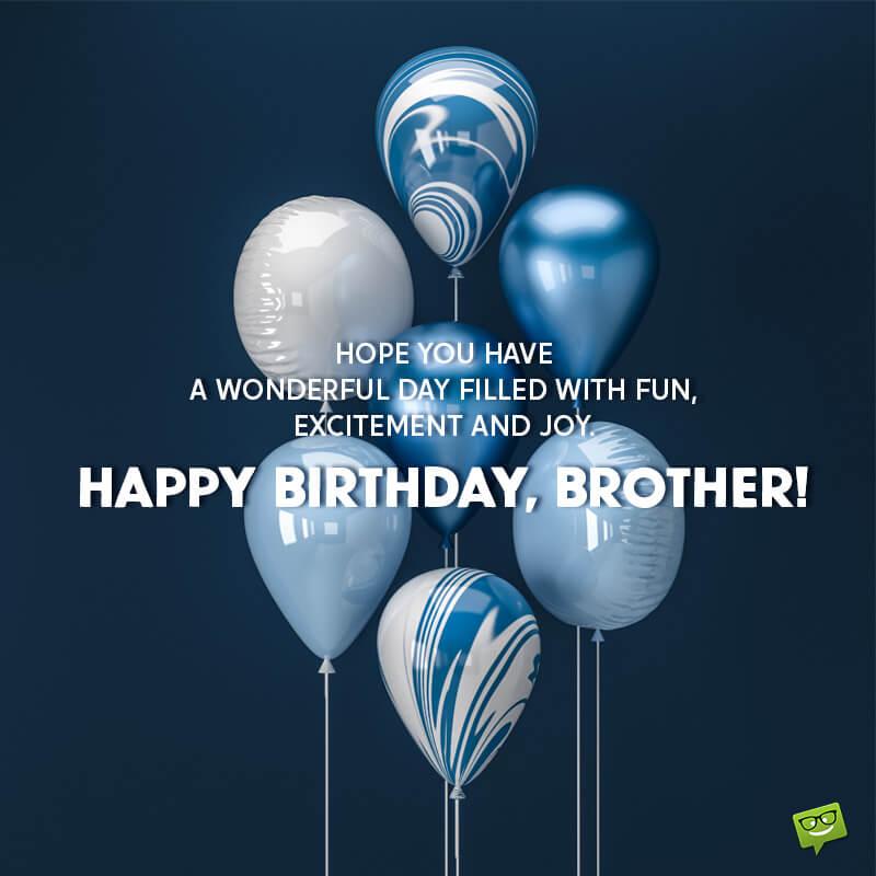 Những câu chúc Sinh nhật tiếng Anh gửi Anh/ Em trai