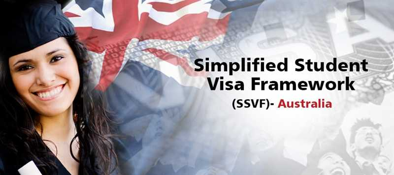 SSVF - Simplified Student Visa Framework